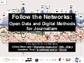 Follow the Networks: Open Data and Digital Methods for Journalism
