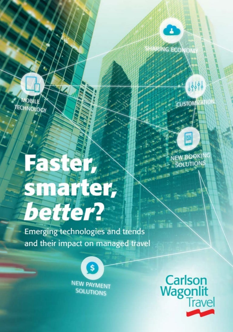 Faster Smarter Better - Carlson Wagonlit about Distribution 2015