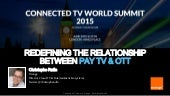 Redefining the relationship between Pay TV and OTT