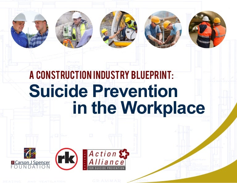 20150829 final construction industry blueprint for suicide prevention malvernweather Image collections