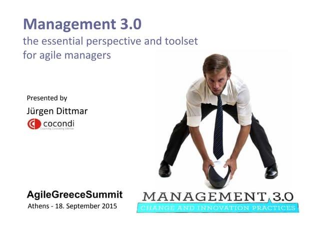 Jürgen Dittmar, Cocondi - Management 3.0 | Agile Greece Summit 2015
