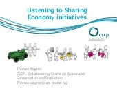 Listening to Sharing Economy initiatives