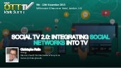 SOCIAL TV 2.0: integrating social networks into TV
