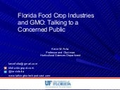 Florida Food Crop Industries and GMO:  talking to a concerned public