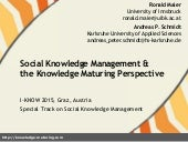 Social Knowledge Management and the Knowledge Maturing Perspective