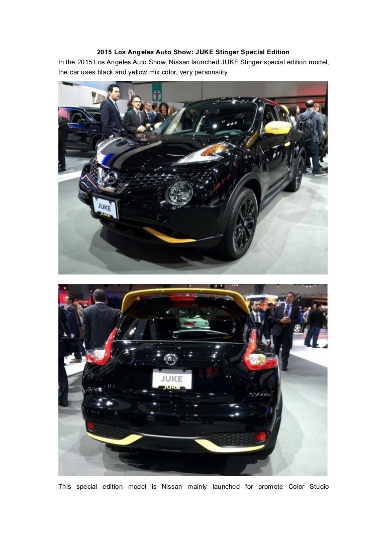2015 Los Angeles Auto Show Juke Stinger Special Edition