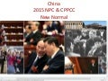 2015 NPC & CPPCC annual meeting- The New Normal