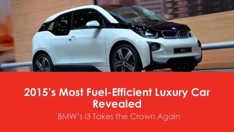 2015 S Most Fuel Efficient Luxury Car Revealed