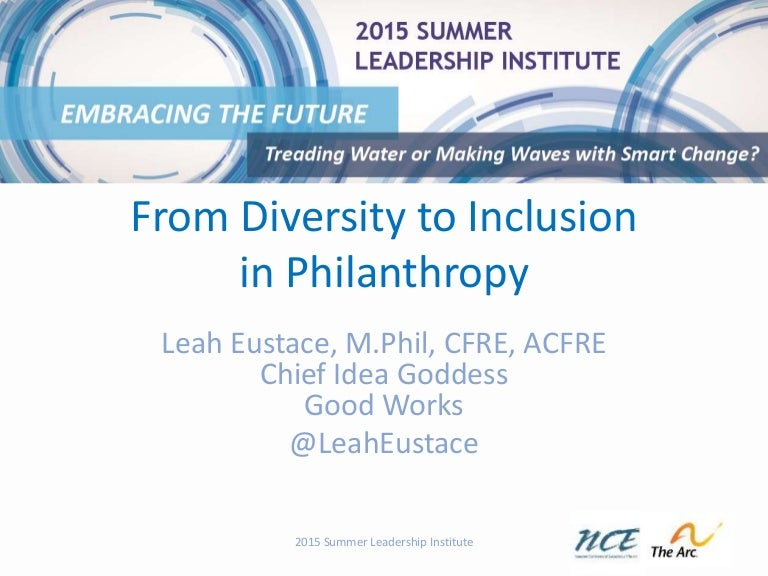 From Diversity to Inclusion in Philanthropy