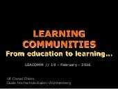 Learning Communities: from Educaion to Learning