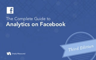 Complete Guide to Analytics on Facebook, 2016 edition