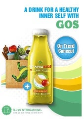 GOS added - A drink for a healthy inner self
