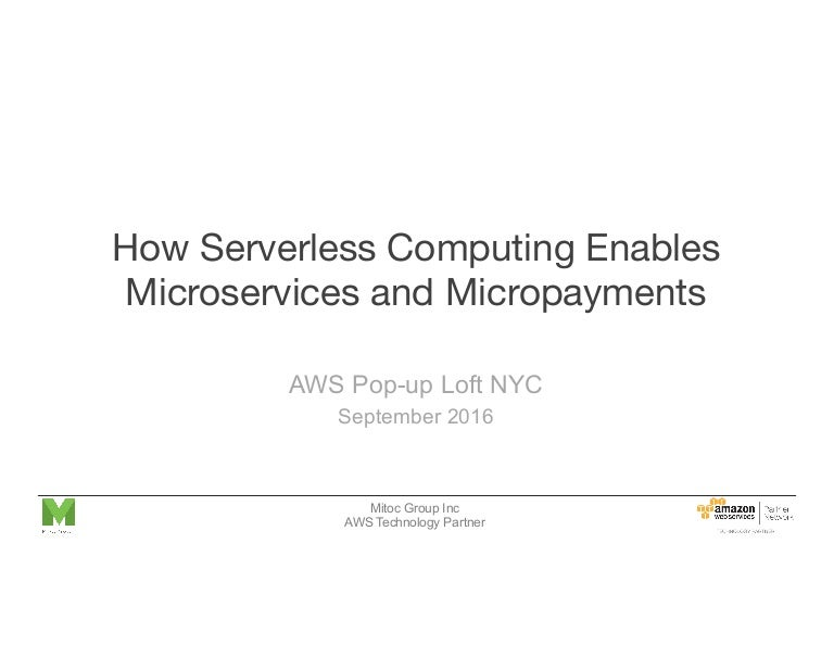 How Serverless Computing Enables Microservices and Micropayment