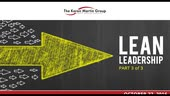Lean Leadership - Part 3 of 3 Webinars