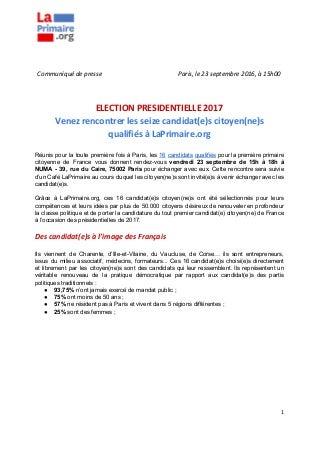2016.09.23 CP la primaire.org - Venez rencontrer les 16 candidats citoyens à la présidentielle 2017.doc
