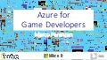 Azure for Game Developers