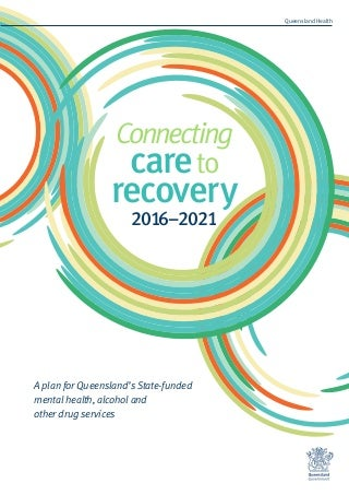 Connecting care and recovery 2016-2021