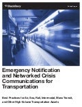 Emergency Notification and Networked Crisis Communications for Transportation