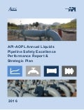 API-AOPL Annual Liquids Pipeline Safety Excellence Performance Report & Strategic Plan