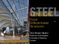 Tension In Steel Design -Force Differentiated Structures