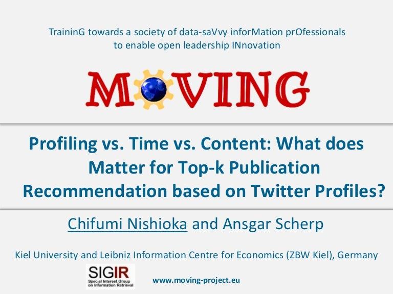 Profiling vs  Time vs  Content: What does Matter for Top-k