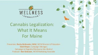Cannabis Legalization and What it Means for Maine