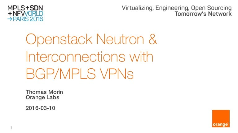 Openstack Neutron, interconnections with BGP/MPLS VPNs