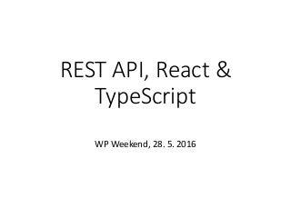 WordPress REST API + React + TypeScript