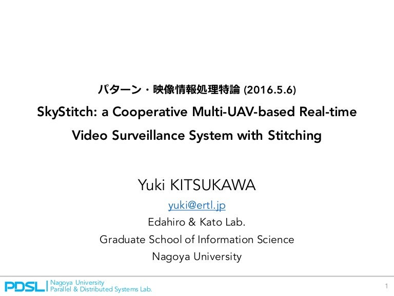 SkyStitch: a Cooperative Multi-UAV-based Real-time Video Surveillance…