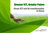 Green ICT and its transformation in Korea (Green Startups)