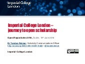 Imperial College London - journey to open scholarship