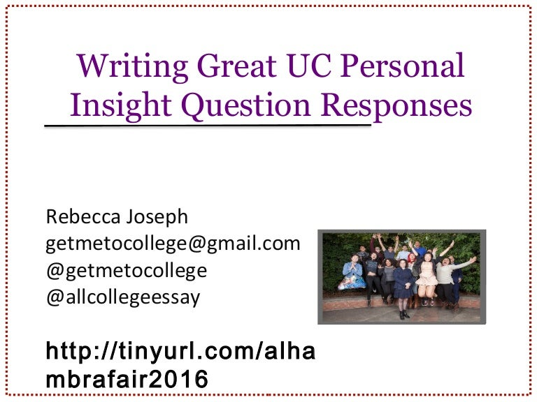 Writing Great UC Personal Insight Question Responses