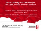 Dutch Cooking with xAPI Recipes, The Good, the Bad, and the Consistent