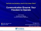 Communication Ensures Your Freedom to Operate