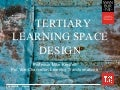 2016 Tertiary Learning space Design