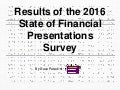 2016 State of Financial Presentations Survey Report