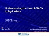 Understanding the Use of GMO's in Agriculture