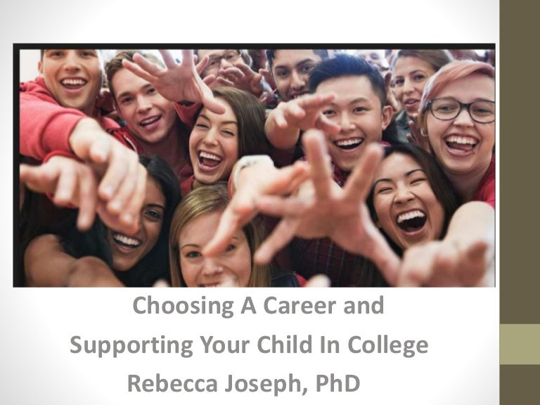 choosing a career and supporting your child in college