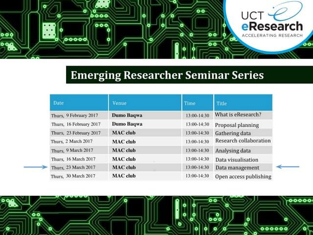 UCT eResearch Emerging Researcher Series: RDM