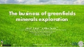 Business of greenfields exploration - Sykes & Trench - Apr 2017 - Centre for Exploration Targeting