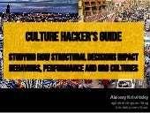 Culture follows structure