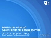 Where is the evidence? A call to action for learning analytics