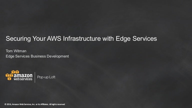 Securing Your AWS Infrastructure with Edge Services