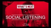 What's Next for Social Listening [recording]