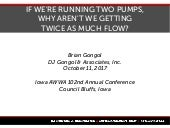 If we're running two pumps, why aren't we getting twice as much flow?