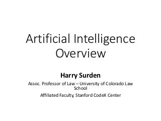 Harry Surden - Artificial Intelligence and Law Overview