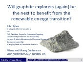 Graphite mining and the energy transition - Sykes - Nov 2017 - MinEx Consulting