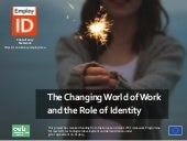 The Changing World of Work and the Role of Identities