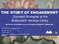 The Story of Engagement: Outreach Strategies at the Biodiversity Heritage Library