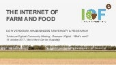 The Internet of Farm and Food: Project Overview IoF2020